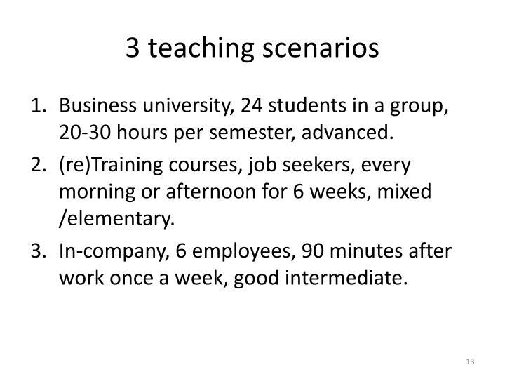 3 teaching scenarios