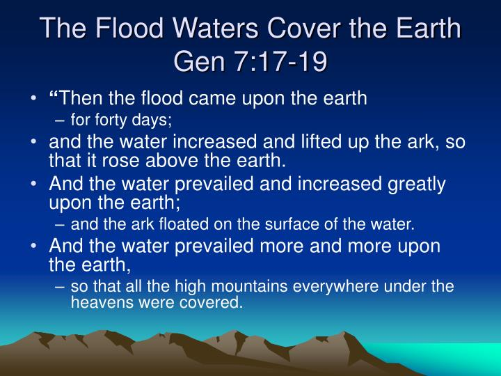 The Flood Waters Cover the Earth