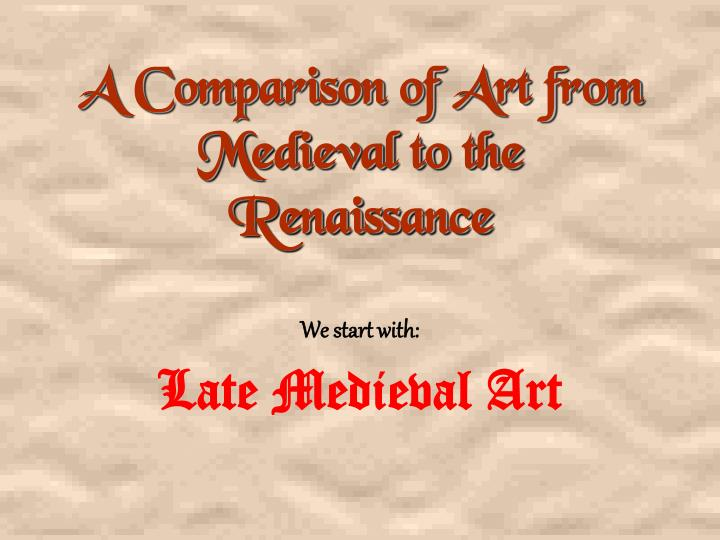 a comparison of the medieval and the renaissance eras in europe What is the difference between medieval and renaissance such eras of music, medieval and renaissance renaissance was a great time period in europe.