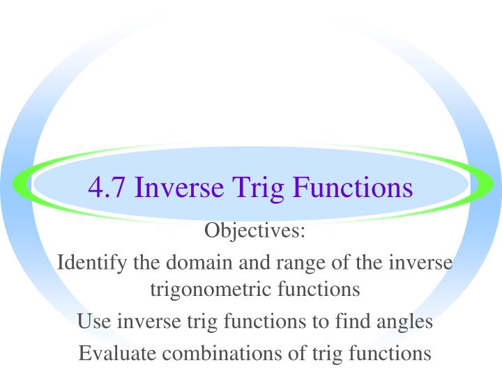 4 7 inverse trig functions