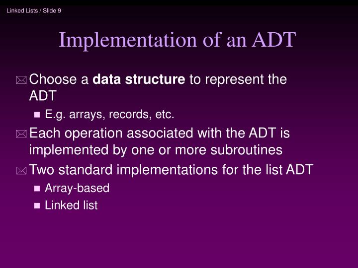 Implementation of an ADT
