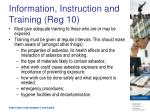 information instruction and training reg 10