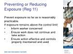 preventing or reducing exposure reg 11