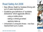 road safety act 2006