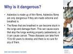 why is it dangerous