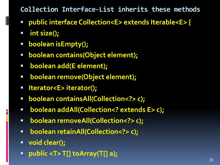 Collection Interface-List inherits these methods
