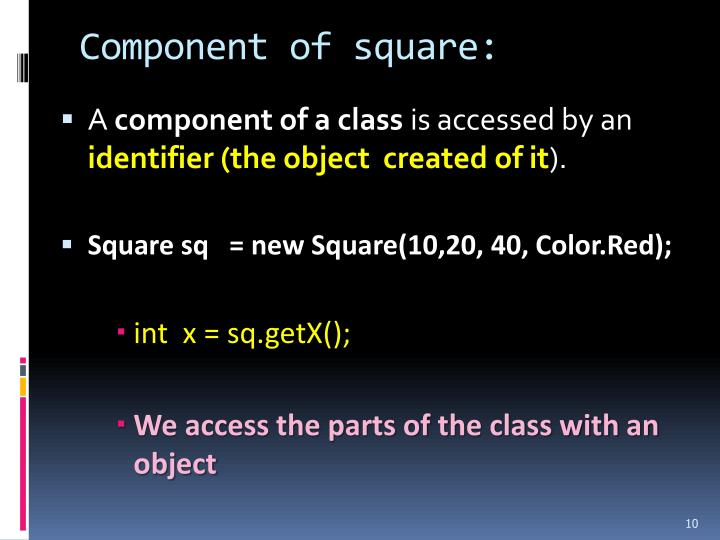 Component of square: