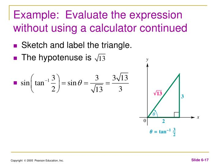 Example:  Evaluate the expression without using a calculator continued