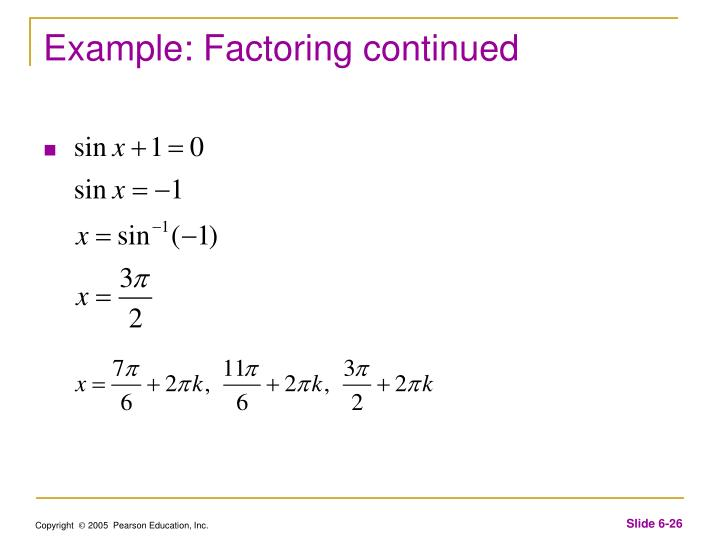 Example: Factoring continued