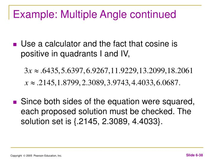 Example: Multiple Angle continued