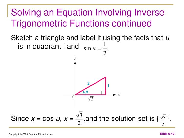 Solving an Equation Involving Inverse Trigonometric Functions continued