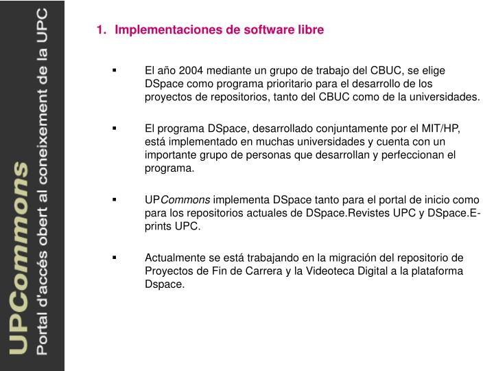 Implementaciones de software libre