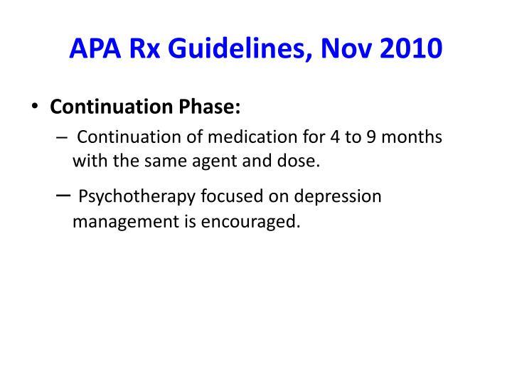 APA Rx Guidelines, Nov 2010