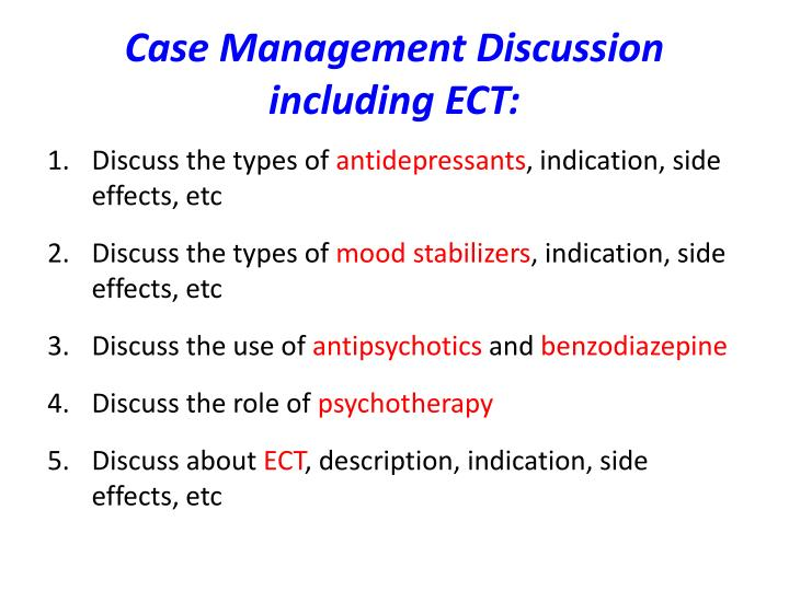 Case Management Discussion including ECT: