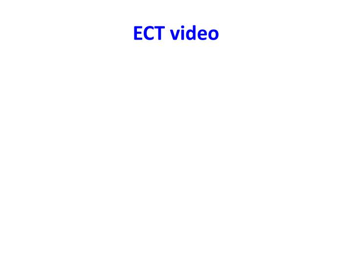 ECT video