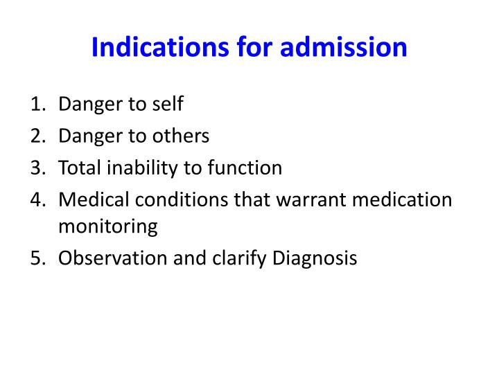 Indications for admission