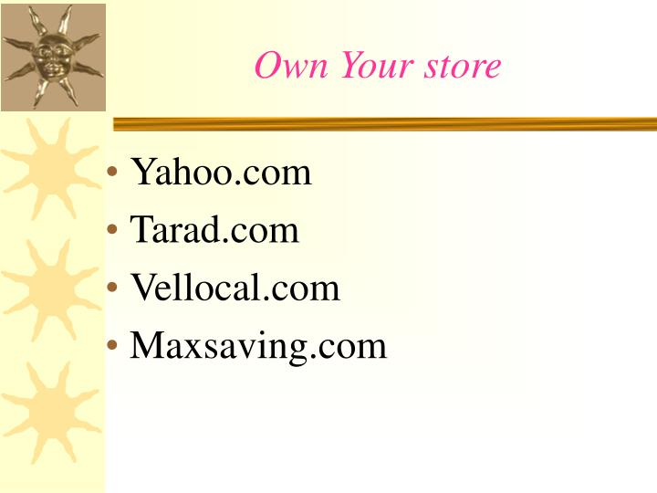 Own Your store