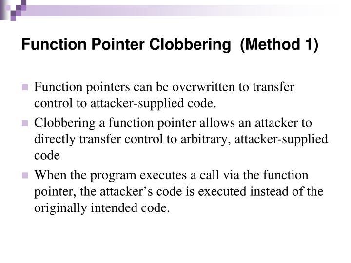 Function Pointer Clobbering  (Method 1)