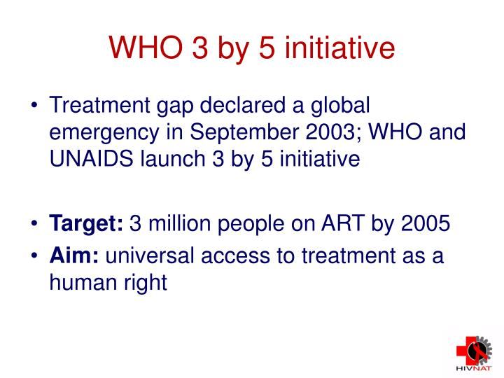 WHO 3 by 5 initiative