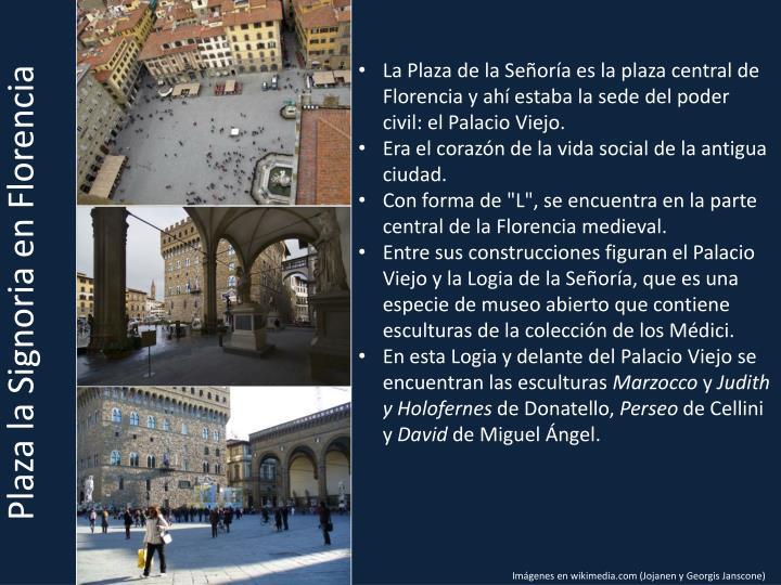 Plaza la Signoria en Florencia