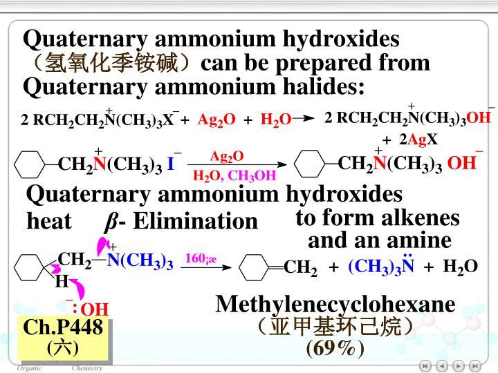 Quaternary ammonium hydroxides