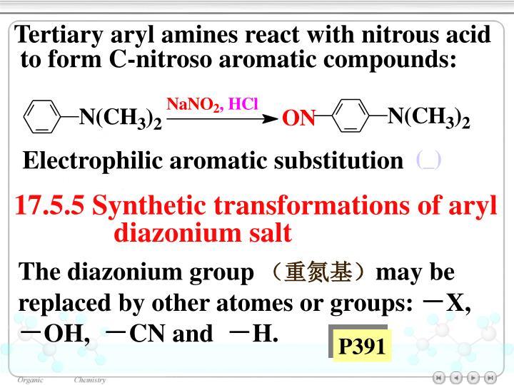 Tertiary aryl amines react with nitrous acid