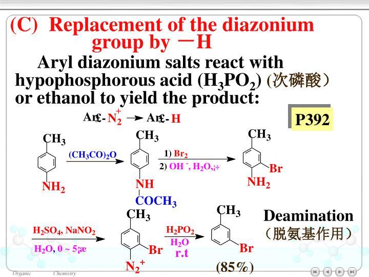 (C)  Replacement of the diazonium