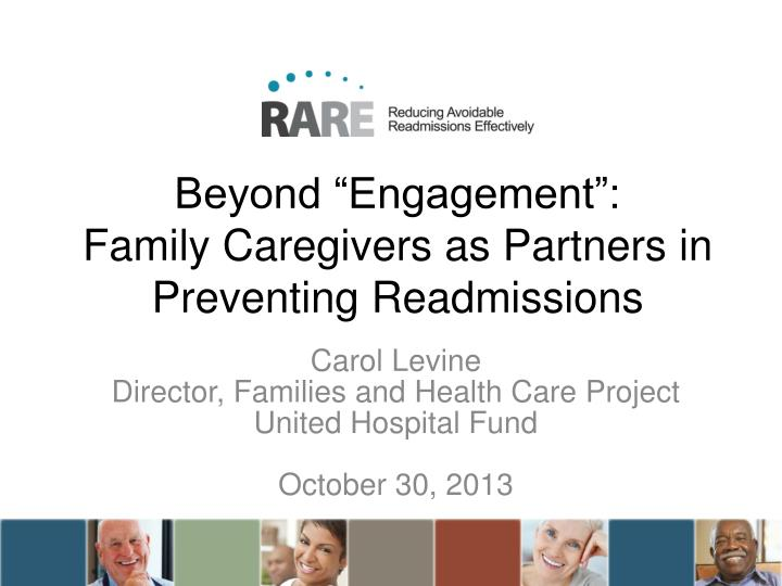 beyond engagement family caregivers as partners in preventing readmissions n.