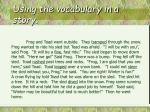 using the vocabulary in a story
