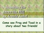 vocabulary for down the hill by arnold lobel