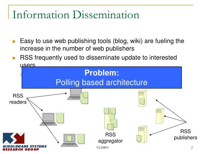 Information dissemination