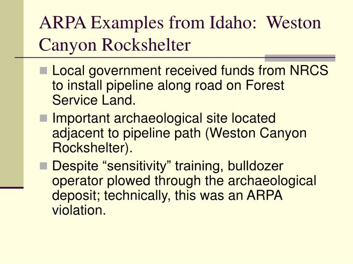 ARPA Examples from Idaho:  Weston Canyon Rockshelter