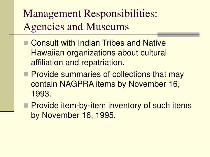 Management Responsibilities: