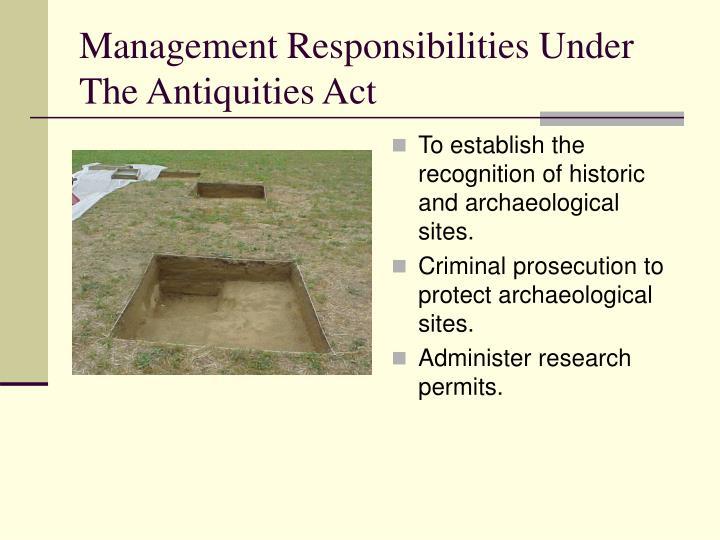 Management Responsibilities Under The Antiquities Act