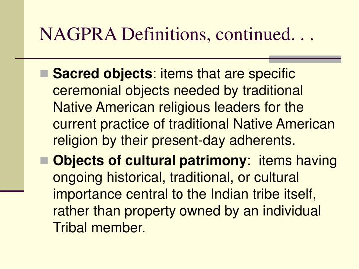 NAGPRA Definitions, continued. . .