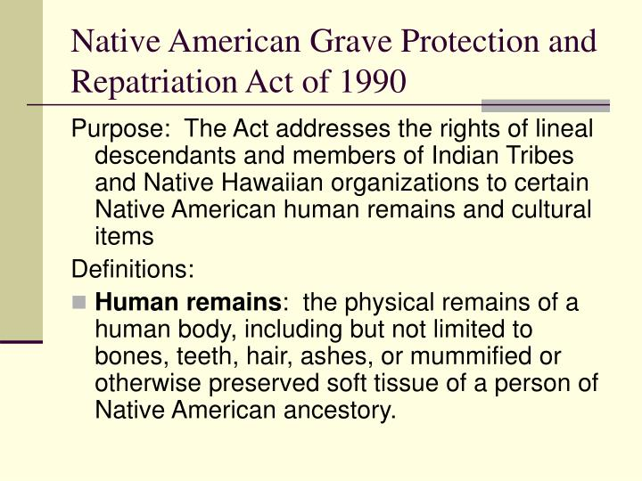 Native American Grave Protection and Repatriation Act of 1990