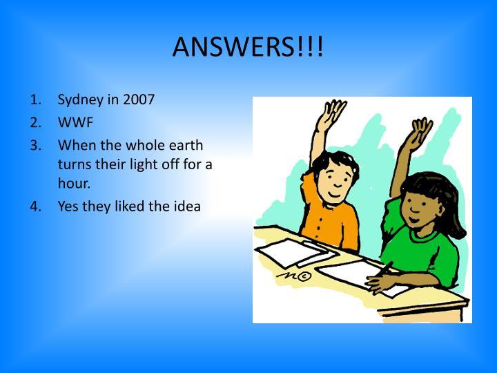ANSWERS!!!