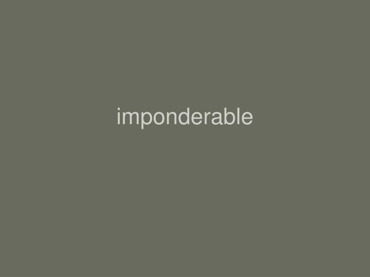 imponderable